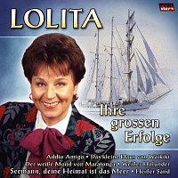 Lolita – Ihre groszen Erfolge
