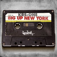 KRS-One – Big Up New York