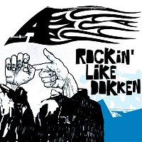 A+ – Rockin Like Dokken