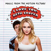Přední strana obalu CD I Love You, Beth Cooper (Music From The Motion Picture) [Music From The Motion Picture]