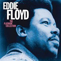 Eddie Floyd – The Platinum Collection