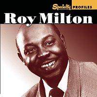 Roy Milton – Specialty Profiles: Roy Milton [With Bonus Disc]