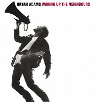 Bryan Adams – Waking Up The Neighbours