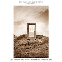 Brian Blade & The Fellowship Band – He Died Fighting