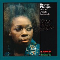 Esther Phillips – Alone Again, Naturally