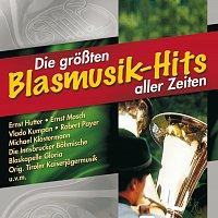 Různí interpreti – Die groszten Blasmusik-Hits aller Zeiten