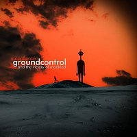 moonbooter – Groundcontrol and the Victory of Mankind
