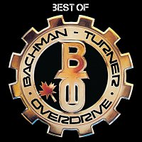 Bachman-Turner Overdrive – Best Of
