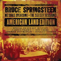 Přední strana obalu CD We Shall Overcome  The Seeger Sessions American Land Edition