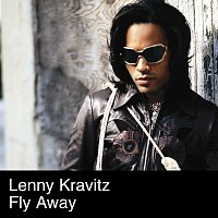 Lenny Kravitz – Fly Away