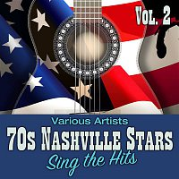 Various Artists.. – 70s Nashville Stars Sing the Hits, Vol. 2