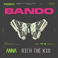 ANNA, Rich The Kid – Bando [Remix]
