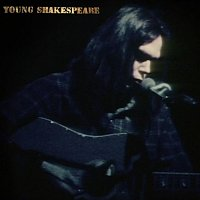 Neil Young – Young Shakespeare CD+DVD+LP