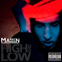 Marilyn Manson – The High End of Low [International Version]