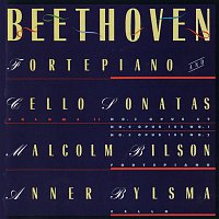 Anner Bylsma, Malcolm Bilson – Beethoven: Sonatas For Forte Piano and Cello, Vol. 2