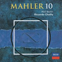 Radio-Symphonie-Orchester Berlin, Riccardo Chailly – Mahler: Symphony No. 10 (Ed. Cooke)