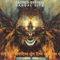 Bill Laswell & Sacred System – Nagual Site