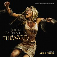 Mark Kilian – The Ward [Original Motion Picture Soundtrack]
