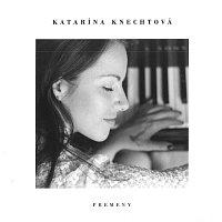 Katarína Knechtová – Premeny