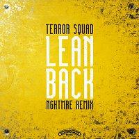 Terror Squad – Lean Back [NGHTMRE Remix]