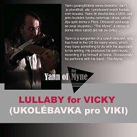 Yann of Myne – Lullaby For Viki - Ukolébavka pro Viki