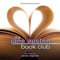 Aaron Zigman – The Jane Austen Book Club [Original Motion Picture Soundtrack]