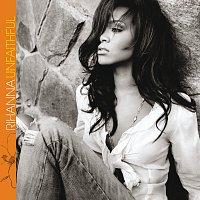 Rihanna – Unfaithful [Int'l 2 trk]
