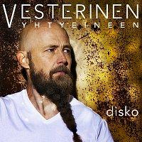 Vesterinen Yhtyeineen – Disko