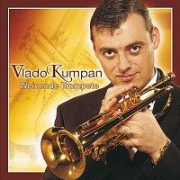 Vlado Kumpan – Weinende Trompete