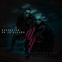 Wisin & Yandel – Reggaetón en lo Oscuro