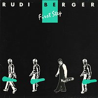 Rudi Berger – First Step
