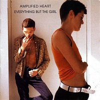Everything But The Girl – Amplified Heart + Extra Track