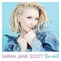 Sarah Jane Scott – So viel