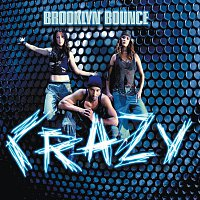 Brooklyn Bounce – Crazy