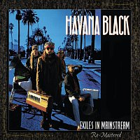 Havana Black – Exiles In Mainstream [Remastered]