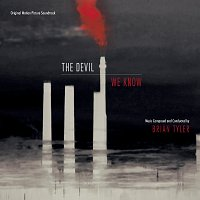Brian Tyler – The Devil We Know