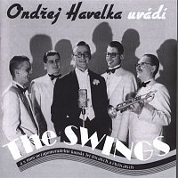 Ondřej Havelka – Ondřej Havelka uvádí The Swings