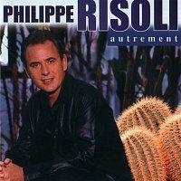 Philippe Risoli – Autrement