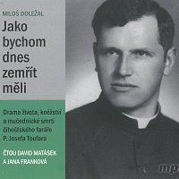 David Matásek, Jana Franková – Jako bychom dnes zemřít měli (MP3-CD) CD-MP3