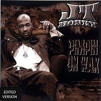 JT Money – Pimpin On Wax