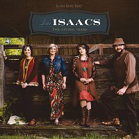 The Isaacs – The Living Years