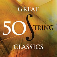 Různí interpreti – 50 Great String Classics