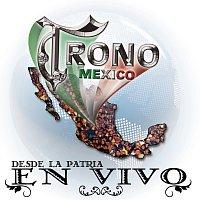 El Trono De México – Desde La Patria En Vivo