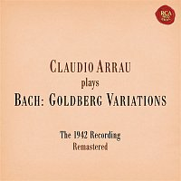 Claudio Arrau, Johann Sebastian Bach – Bach: Goldberg Variations, BWV 988 (Remastered)