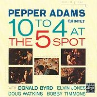 Pepper Adams Quintet – 10 To 4 At The 5-Spot