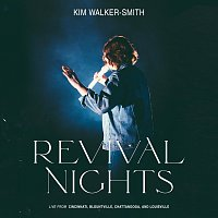 Kim Walker-Smith – Revival Nights [Live]