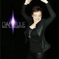 Danielle – Mach die Augen auf