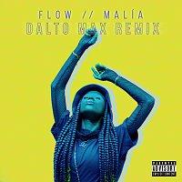 Malía, Dalto Max – FLOW [Dalto Max Remix]