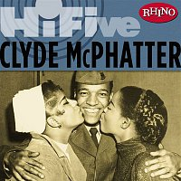 Clyde McPhatter – Rhino Hi-Five: Clyde McPhatter