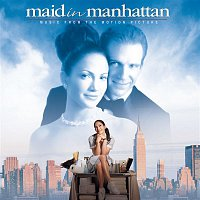 Alan Silvestri – Maid In Manhattan - Music from the Motion Picture